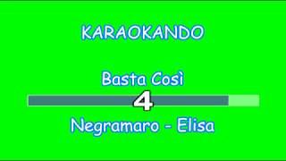 Karaoke Italiano   Basta Così   Negramaro   Elisa ( Testo )