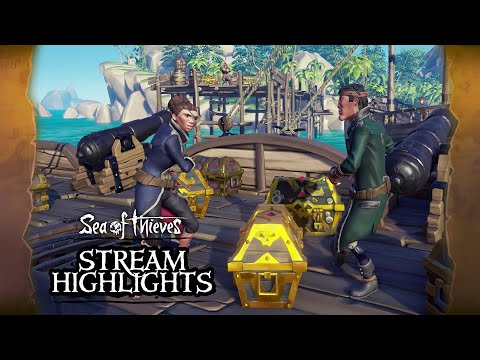 Sea of Thieves Weekly Stream Highlights: The More the Merrier