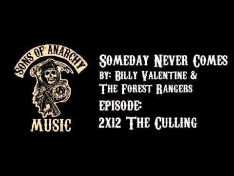 Someday Never Comes - Billy Valentine & The Forest Rangers | Sons Of ...