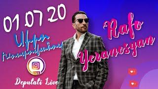 Ռաֆայել Երանոսյան Live - 01.07.2020