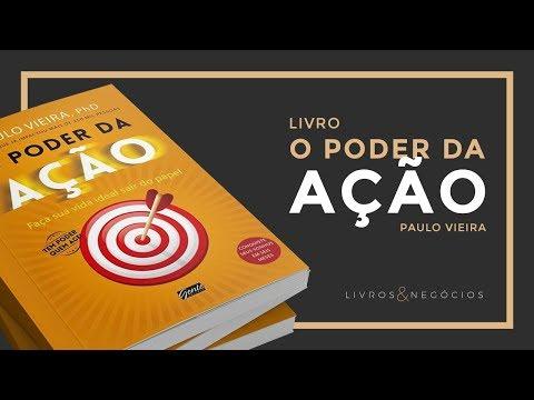 O Poder da Ação - Paulo Vieira #78