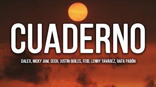 Dalex - Cuaderno (Letra / Lyrics) ft Nicky Jam, Sech, Justin Quiles, Feid, Lenny Tavárez, Rafa Pabön
