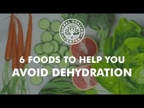 Video 6 Foods to Help You Avoid Dehydration