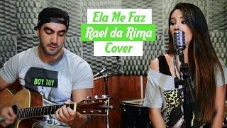 Ela Me Faz   Rael Da Rima   The Cover Mates