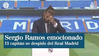 Un emocionado Sergio Ramos se despide del Real Madrid