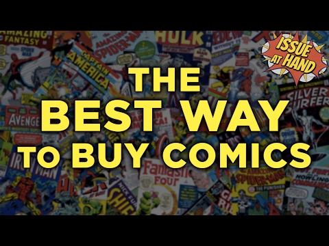 The BEST WAY To Buy Comics! —Issue At Hand, Episode 10