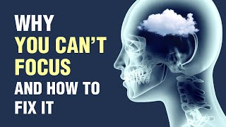 10 Reasons Why You Can't Focus and How To Fix It