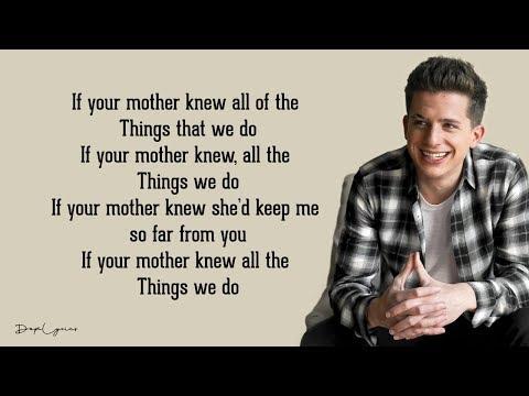 Mother - Charlie Puth (Lyrics) 🎵
