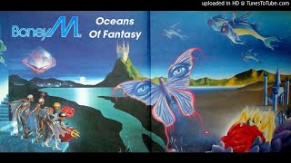 Boney M.: Oceans Of Fantasy (Expanded Album, Long Version, Vol. 3) [1979]