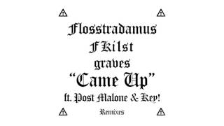 Flosstradamus, Fki1st & graves - Came Up feat. Post Malone & Key! (Rickyxsan Remix) [Cover Art]