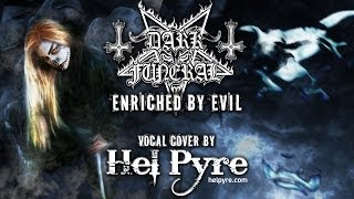 Dark Funeral - Enriched by Evil (vocal cover)