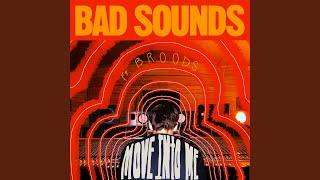 Musik-Video-Miniaturansicht zu Move into Me Songtext von Bad Sounds feat. Broods