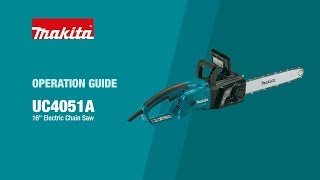 Makita Chainsaw Operation Guide (UC4051A) - Thumbnail