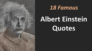 18 Famous Albert Einstein Quotes