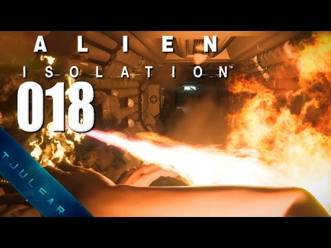 ALIEN ISOLATION #018   FEUER IM ROHR   [FACECAM]