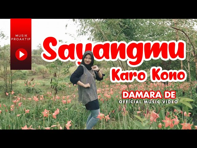 Damara De - Sayangmu Karo Kono (Official Music Video)