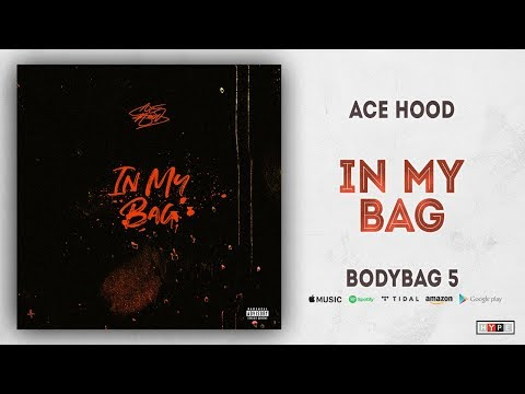 "Ace Hood – ""In My Bag"""