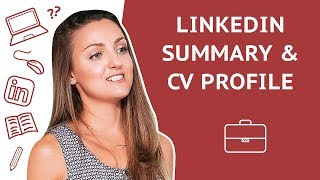 How to write LinkedIn Summary & CV Profile