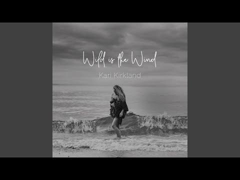 Wild Is The Wind online metal music video by KARI KIRKLAND