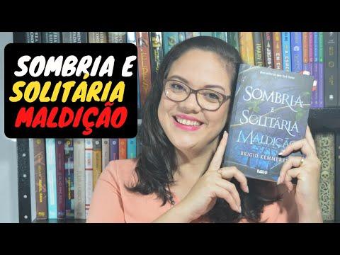 Sombria e Solitária Maldição ? Brigid Kemmerer | Leitores