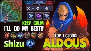 Aldous Late Game? Kidding? Shizu Top 1 Global Aldous ~ Mobile Legends