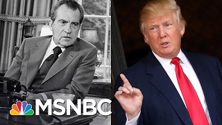 How President Donald Trump's Actions Compare To Richard Nixon's | MSNBC thumbnail