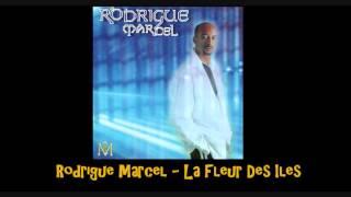 Rodrigue Marcel La Fleur Des Iles