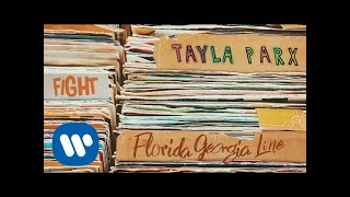 Tayla Parx Fight Feat Florida Georgia Line