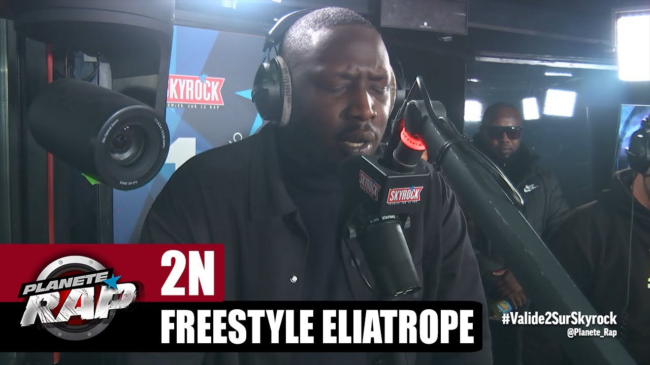 "[EXCLU] 2N (Saïdou Camara) ""Freestyle Eliatrope"" #PlanèteRap"