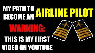 Pilot Training how to become an Airline Pilot in [2019]