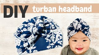 DIY: Turban Headband For Baby | No Sewing Machine!