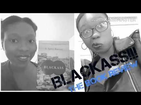 AFRICAN LITERATURE VLOG | BLACKASS – THE BOOK REVIEW!
