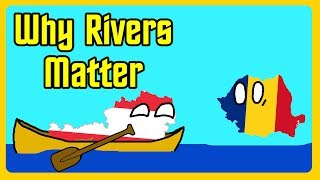 Why Rivers are so Important for Civilization