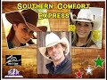 SOUTHERN CONFORT EXPRESS...CCS