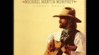 Michael Martin Murphey Chords