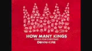 How Many Kings [Re-Imagined]