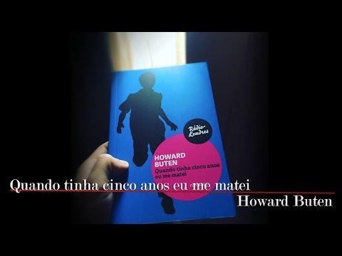 Quando tinha cinco anos eu me matei, do Howard Buten | Christian Assunção