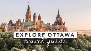Explore Ottawa - Canada's Capital City Travel Guide | by Erin Elizabeth
