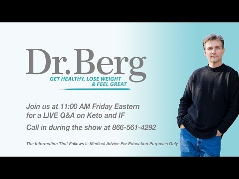 Join Dr. Berg for a Q&A on Keto, Intermittent Fasting, and your questions!