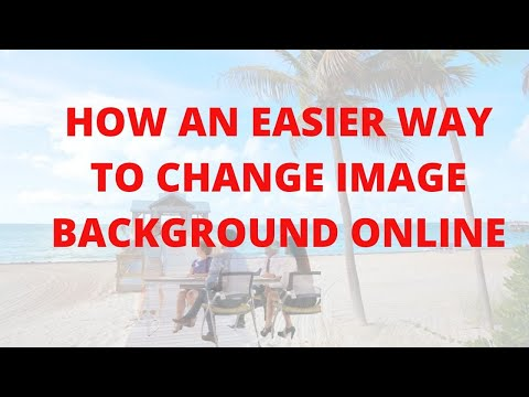 How An Easier Way to Change Image Background Online