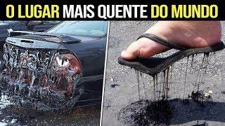 Veja Como SOBREVIVEM No LUGAR MAIS QUENTE DO MUNDO !!