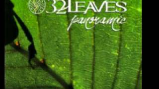 32 Leaves 'Erase All Memory'