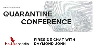 """Fireside Chat w/ Daymond John"" 