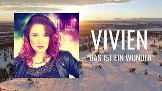 Vivien   Das Ist Ein Wunder (Offizielles Video)