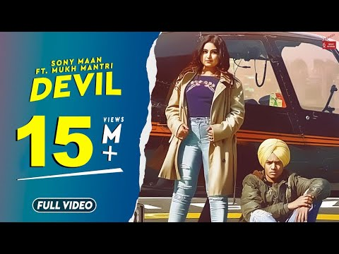 Devil (Full Video) Sony Maan Feat.Mukh Mantri |Ranbir Bath|Latest Punjabi Songs 2019|62west Studio