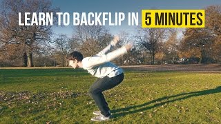 HOW TO BACKFLIP | Learn in 5 Minutes | Tricking Tutorial