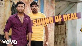 Vaa - Sound Of Deal Song | Arun Vijay, Karthika Nair, SS Thaman