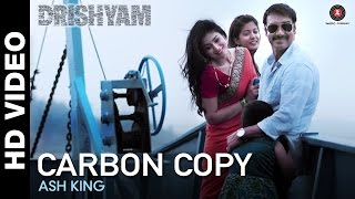 Carbon Copy - Song Video - Drishyam