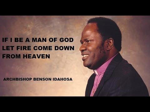 Archbishop Benson Idahosa -- If I Be A Man Of God