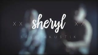 New single (Acoustic version) - Sheryl Shazwanie